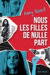 nous les filles de nulle part,the nowhere girls,amy reed,albin michel