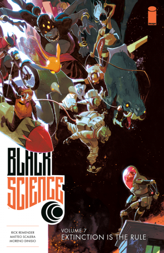 black science,extinction is the rule,image comicsrick remender,matteo scalera,moreno dinisio